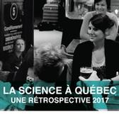 La science à Québec / Une rétrospective 2017